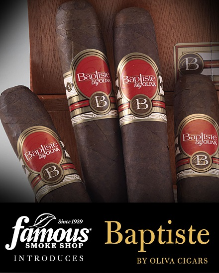 Cigar News: Famous Smoke Shop Introduces Baptiste by Oliva Cigars