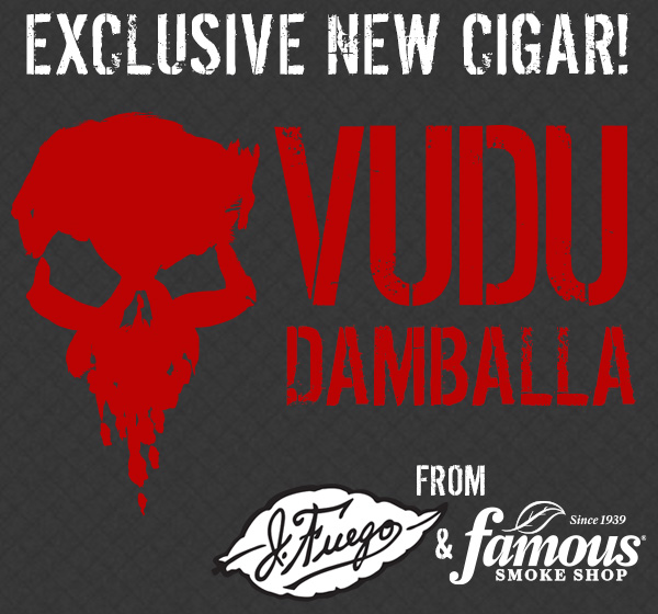 Cigar News: Famous Smoke Shop Announces Vudu Damballa