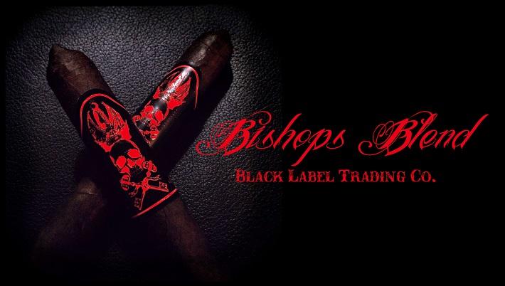 Cigar News: Black Label Trading Company Announces Bishops Blend