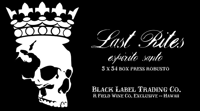 Cigar News: Black Label Trading Company Announces Exclusive Last Rites