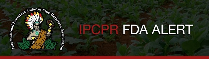 Cigar News: IPCPR and CRA File Joint ANPRM Comment