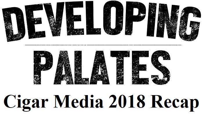 Editorial: Cigar Media 2018 Recap