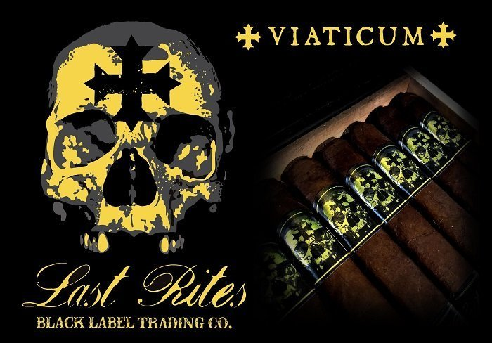Cigar News: Black Label Trading Company Last Rites Viaticum Announced