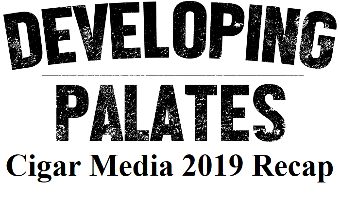 Editorial: Cigar Media 2019 Recap